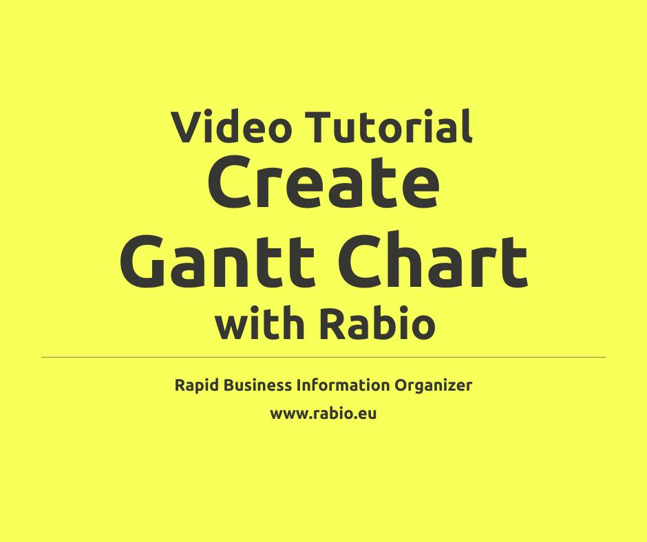 create gantt chart with rabio video tutorial